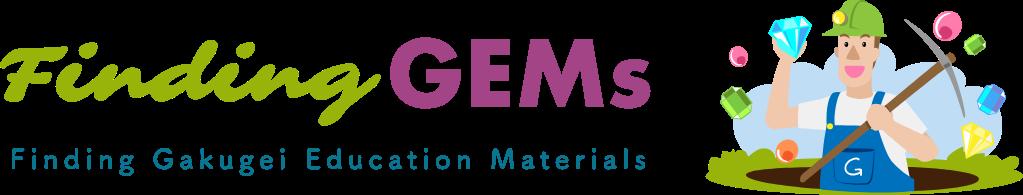 Finding GEMs:Finding Gakugei Educational Materials